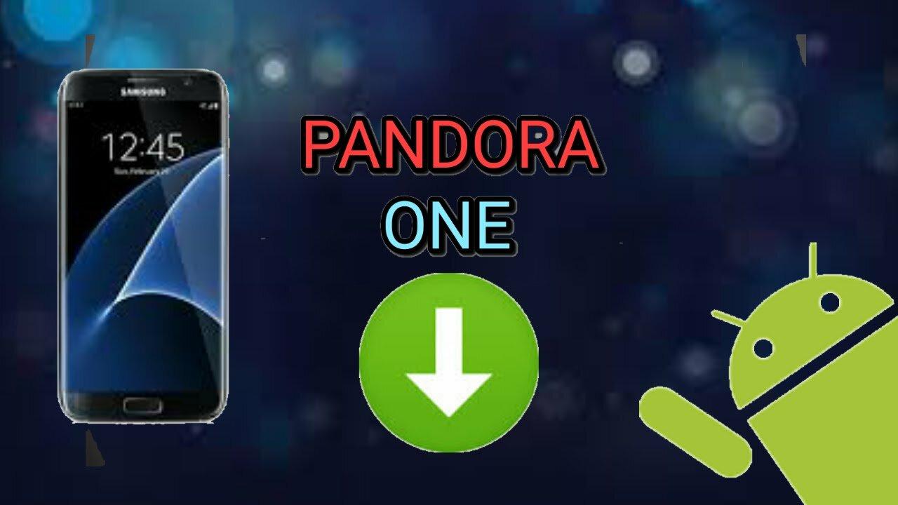 pandora one apk download Full Latest Version