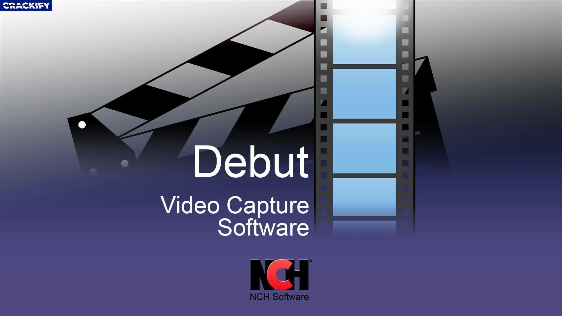 Debut Video Capture Crack With Registration Code 2020
